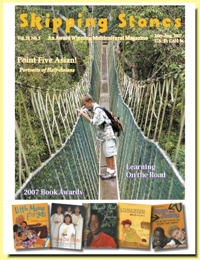 Skipping Stones, Volume 19, Issue 3, May-August, 2007